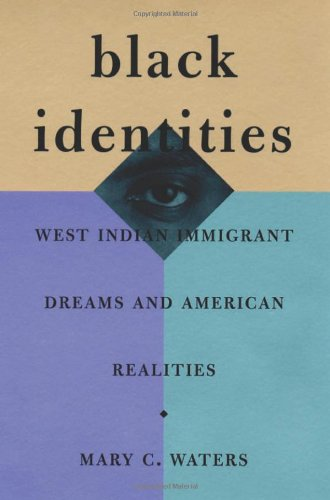 9780674000674: Black Identities: West Indian Immigrant Dreams and American Realities