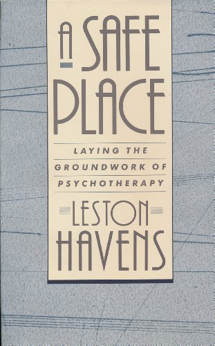 9780674000858: A Safe Place: Laying the Groundwork of Psychotherapy