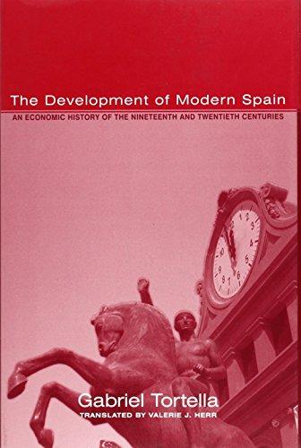 9780674000940: The Development of Modern Spain: An Economic History of the Nineteenth and Twentieth Centuries (Harvard Historical Studies)