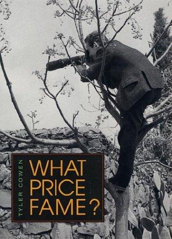 9780674001558: What Price Fame?