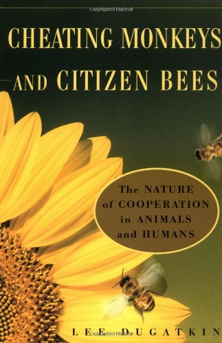 9780674001671: Cheating Monkeys and Citizen Bees: The Nature of Cooperation in Animals and Humans