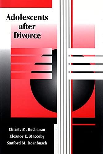 9780674001701: Adolescents after Divorce
