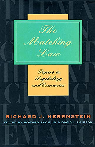 9780674001770: The Matching Law: Papers in Psychology and Economics