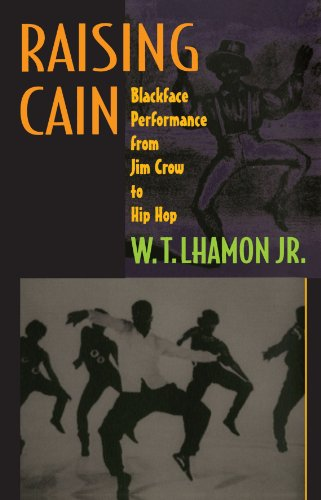 9780674001930: Raising Cain: Blackface Performance from Jim Crow to Hip Hop