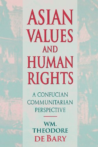 9780674001961: Asian Values and Human Rights: A Confucian Communitarian Perspective (Wing-Tsit Chan Memorial Lectures)