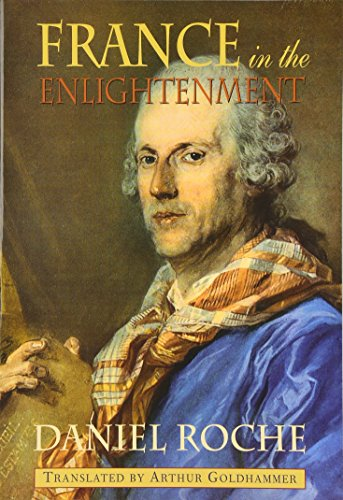 9780674001992: France in the Enlightenment (Harvard Historical Studies)