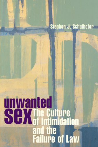 9780674002036: Unwanted Sex: The Culture of Intimidation and the Failure of Law