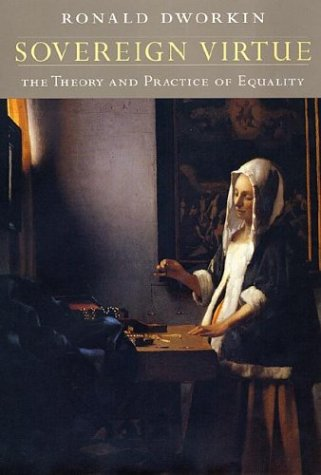 Sovereign Virtue: The Theory and Practice of Equality (0674002199) by Ronald Dworkin