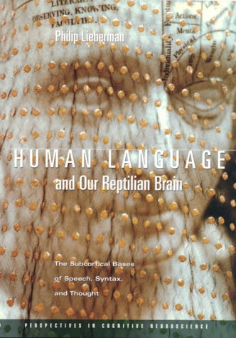 9780674002265: Human Language and Our Reptilian Brain