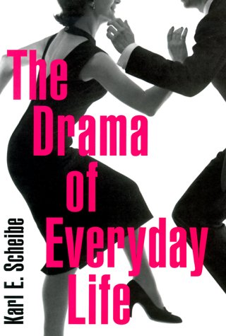 9780674002319: The Drama of Everyday Life
