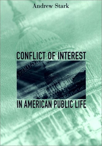 9780674002333: Conflict of Interest in American Public Life