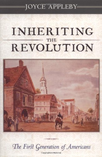 9780674002364: Inheriting the Revolution: The First Generation of Americans