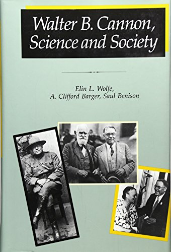 9780674002517: Walter B. Cannon: Science and Society