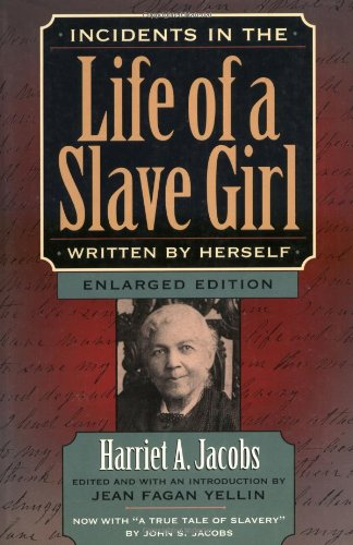 9780674002715: Incidents in the Life of a Slave Girl, Written by Herself, Enlarged Edition, Now with