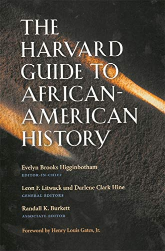 The Harvard Guide to African-American History: Foreword: Adam Biggs, Richard