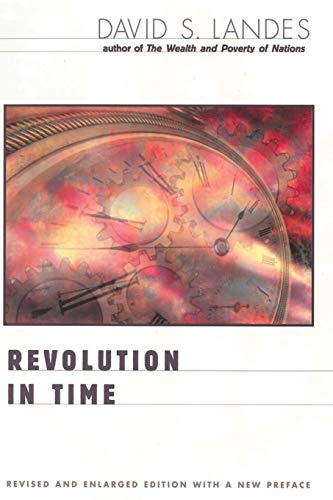 9780674002821: Revolution in Time: Clocks and the Making of the Modern World, Revised and Enlarged Edition