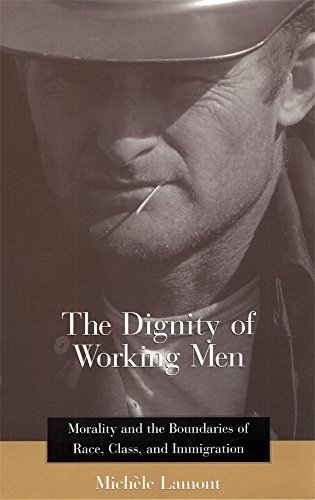 9780674003064: The Dignity of Working Men: Morality and the Boundaries of Race, Class, and Immigration (Russell Sage Foundation Books)