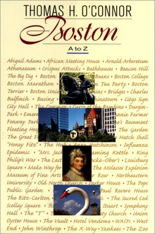 Boston A to Z (0674003101) by O'Connor, Thomas H.