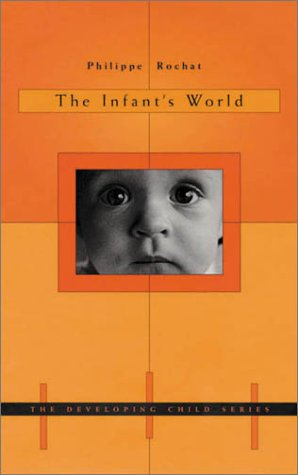 9780674003224: The Infant's World (The Developing Child)
