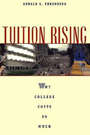 9780674003286: Tuition Rising: Why College Costs So Much