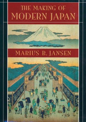 9780674003347: The Making of Modern Japan (Belknap Press)