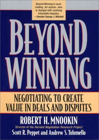 9780674003354: Beyond Winning: Negotiating to Create Value in Deals and Disputes (Belknap Press)