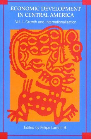 9780674003538: Economic Development in Central America, Volume 1: Growth and Internationalization (Harvard Studies in International Development)