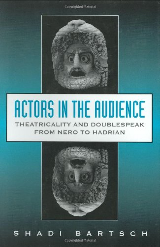 9780674003576: Actors in the Audience: Theatricality and Doublespeak from Nero to Hadrian (Revealing Antiquity)
