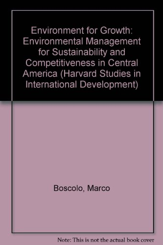 Environment for Growth: Environmental Management for Sustainability: Boscolo, Marco; Bussolo,