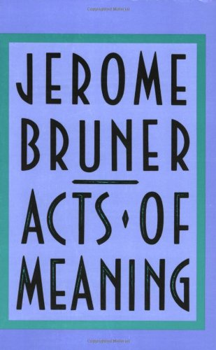 9780674003613: Acts of Meaning: Four Lectures on Mind and Culture (The Jerusalem-Harvard Lectures)