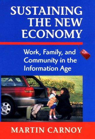 Sustaining the New Economy: Martin Carnoy