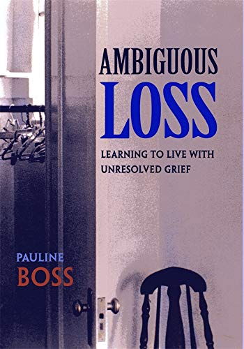 9780674003811: Ambiguous Loss: Learning to Live with Unresolved Grief
