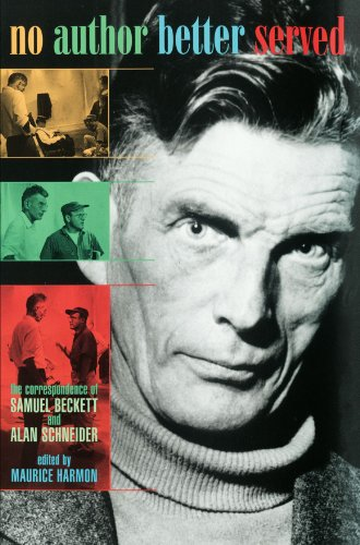 No Author Better Served: The Correspondence of Samuel Beckett and Alan Schneider (0674003853) by Beckett, Samuel; Schneider, Alan