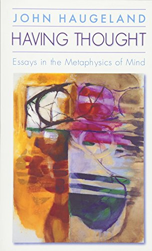 9780674004153: Having Thought: Essays in the Metaphysics of Mind