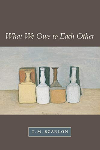9780674004238: What We Owe to Each Other