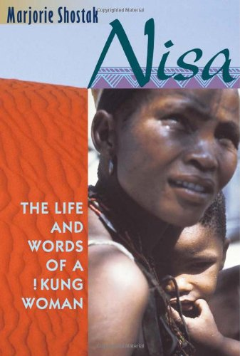9780674004320: Nisa: The Life and Words of a !Kung Woman