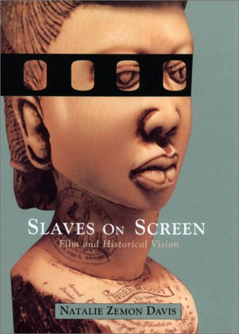 9780674004443: Slaves on Screen: Film and Historical Vision