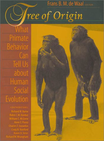9780674004603: Tree of Origin: What Primate Behavior Can Tell Us about Human Social Evolution