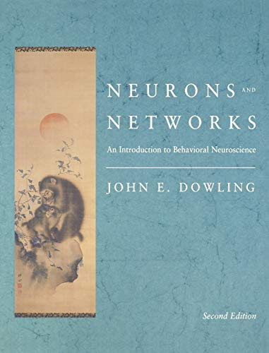 9780674004627: Neurons and Networks: An Introduction to Behavioral Neuroscience, Second Edition