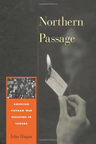 9780674004719: Northern Passage: American Vietnam War Resisters in Canada