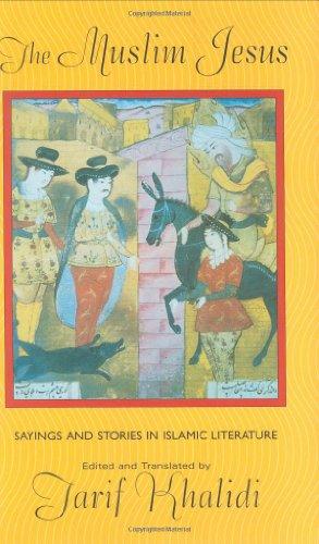 9780674004771: The Muslim Jesus: Sayings and Stories in Islamic Literature