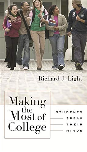 9780674004788: Making the Most of College: Students Speak Their Minds