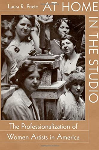 9780674004863: At Home in the Studio: The Professionalization of Women Artists in America
