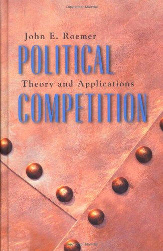 9780674004887: Political Competition: Theory and Applications