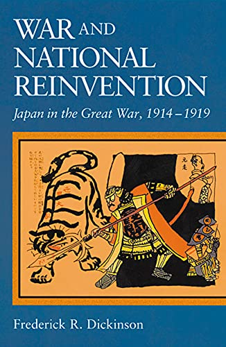 9780674005075: War and National Reinvention: Japan in the Great War, 1914-1919