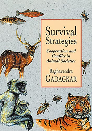 9780674005570: Survival Strategies: Cooperation and Conflict in Animal Societies