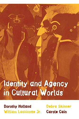 9780674005624: Identity and Agency in Cultural Worlds