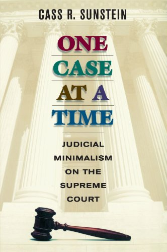 9780674005792: One Case at a Time: Judicial Minimalism on the Supreme Court