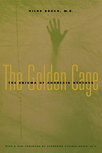 9780674005846: The Golden Cage: The Enigma of Anorexia Nervosa