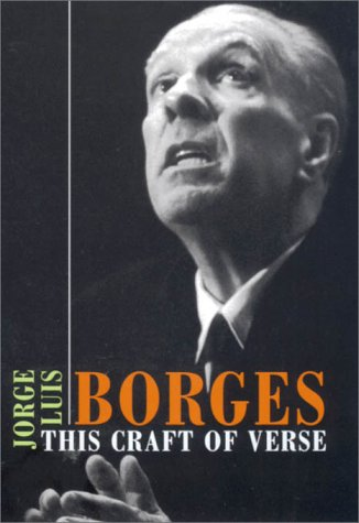 9780674005877: Borges This Craft of Verse